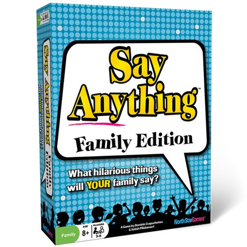 Say Anything: Family Edition